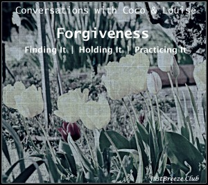 Forgiveness Extended Teaching - Coco Vixen & Louise Bibby